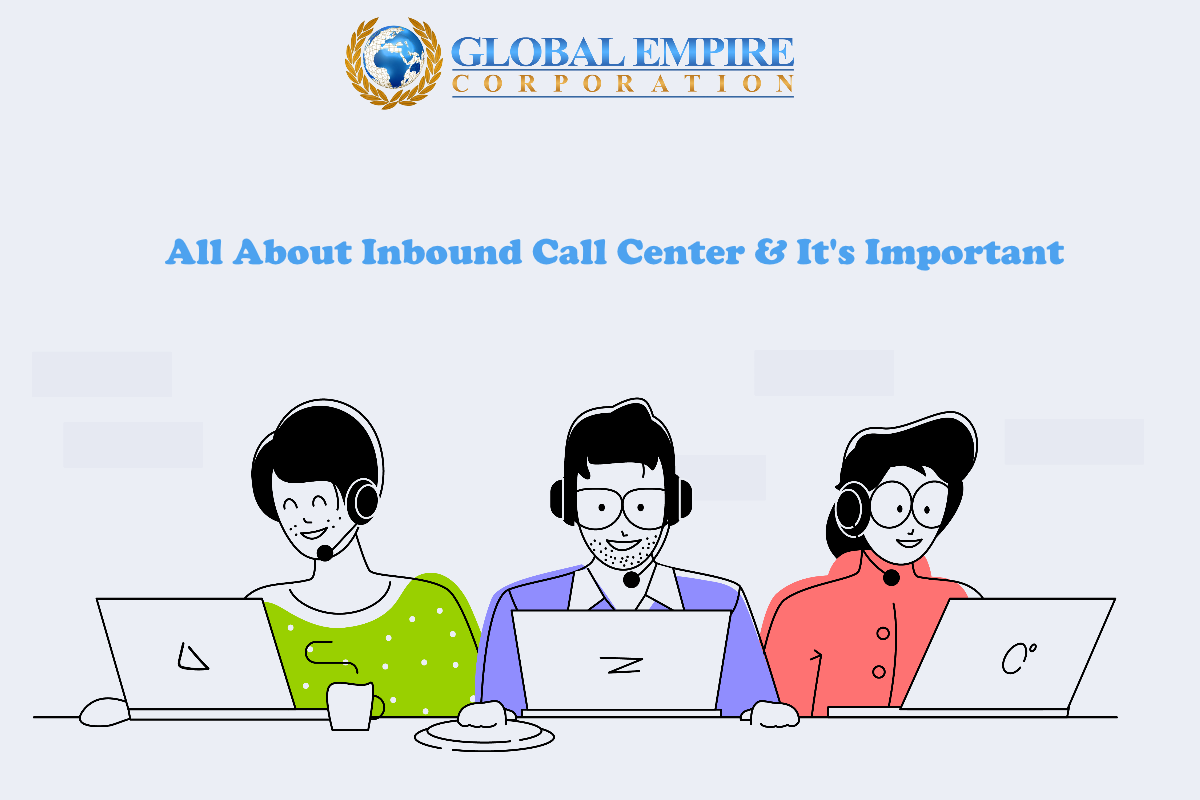 all about inbound call center and it's important