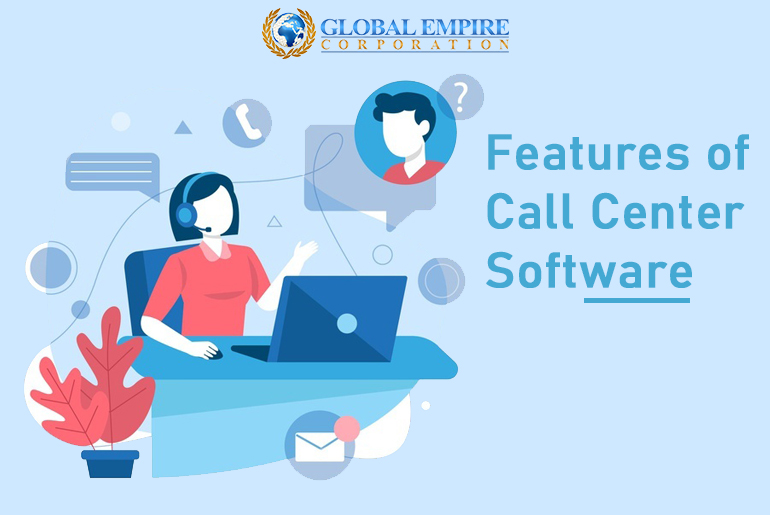 Features of Call Center Software