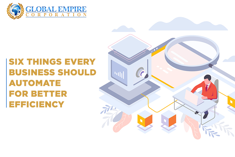 Six things every business should automate for better efficiency